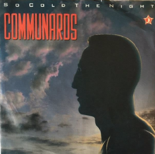 "Communards ‎(The) - So Cold The Night (7"") (EX-/G++)"